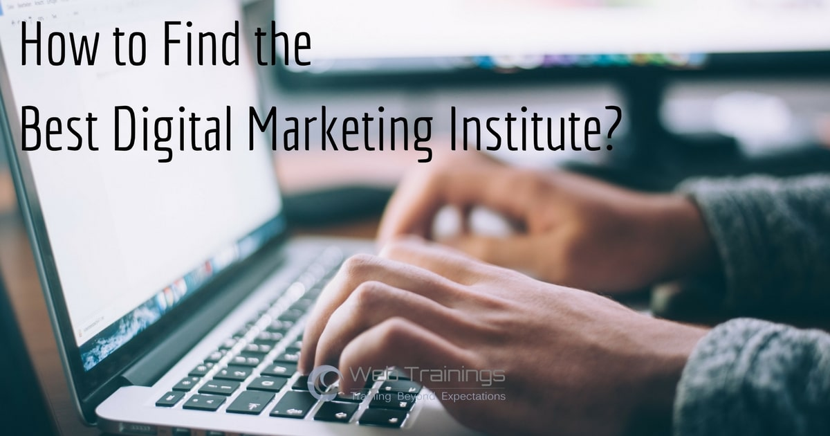 How to Choose Best Digital Marketing Institute in India?
