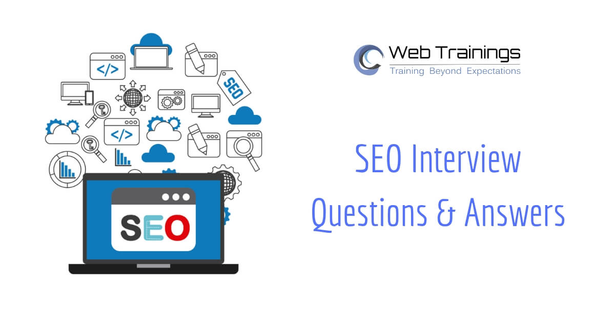35+ SEO Interview Questions and Answers 2018 – Web Trainings