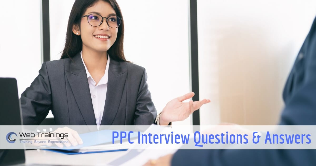 PPC Interview Questions and Answers 2019