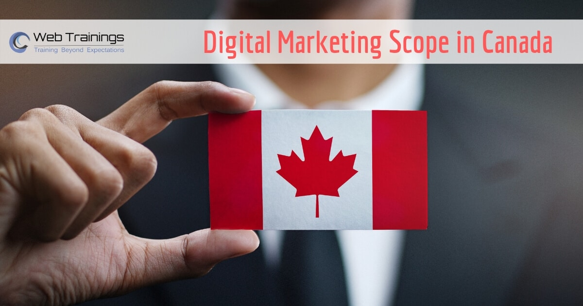 What Is Scope Of Digital Marketing In Canada Job Oppurtunities In Canada