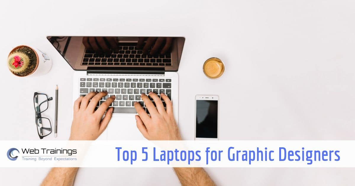 Best Laptops for Graphic & Web Designers in India