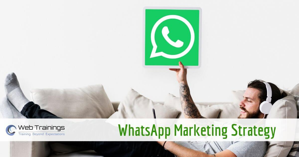 WhatsApp Marketing Strategy – How to do WhatsApp Marketing 2019 [Guide]