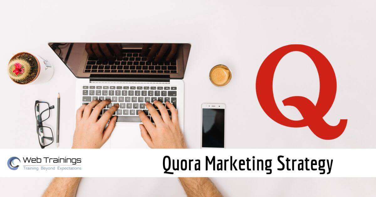 Quora Marketing Strategy for Business Growth