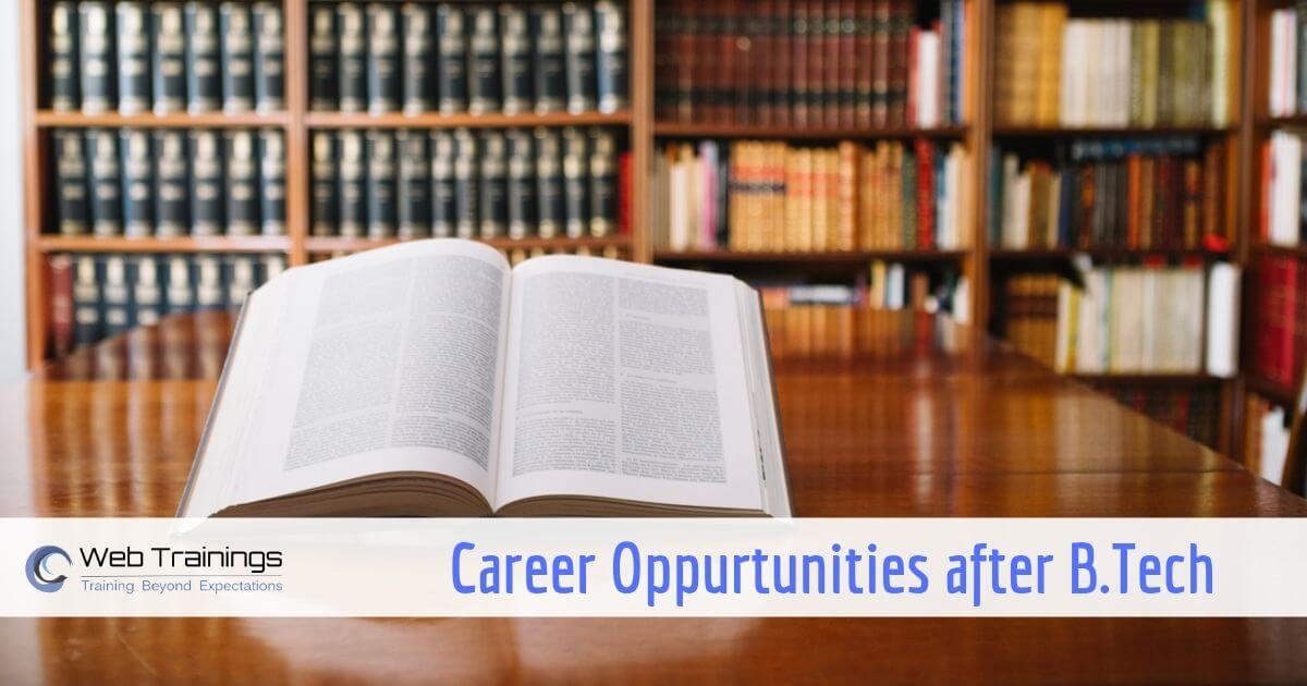 Career Opportunities for BTech Graduate, Freshers in India
