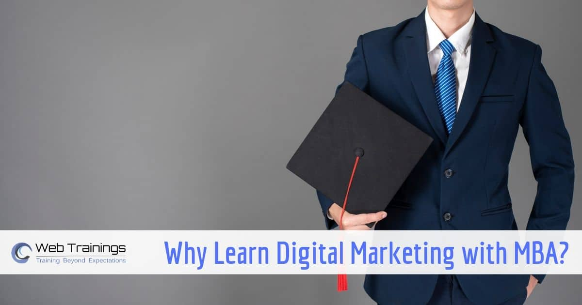 10 Reasons Why Digital Marketing is Essential after MBA ?
