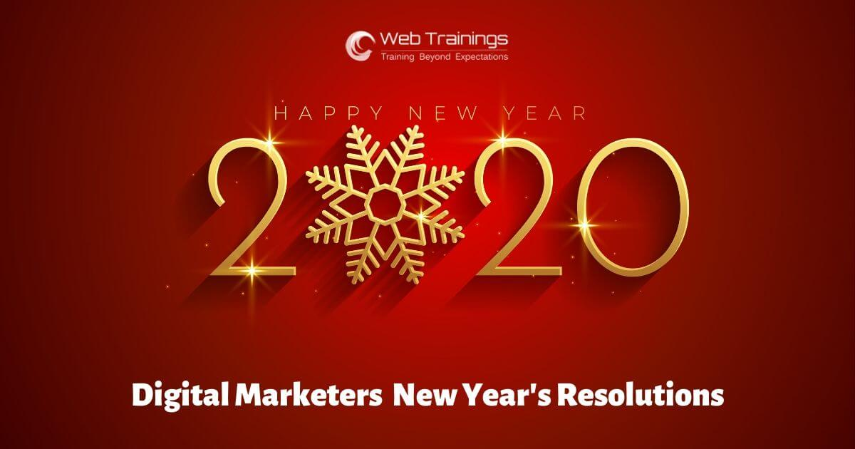 Digital Marketers New Year's Resolutions 2020