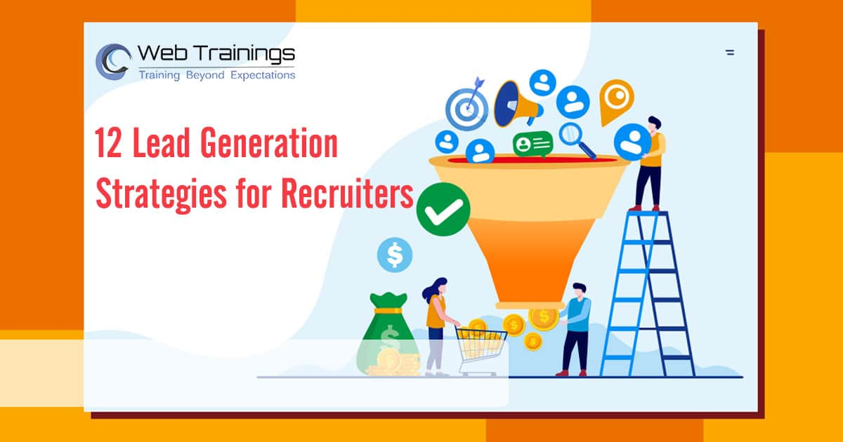 12 Lead Generation Technique for Recruiters & Consultancies