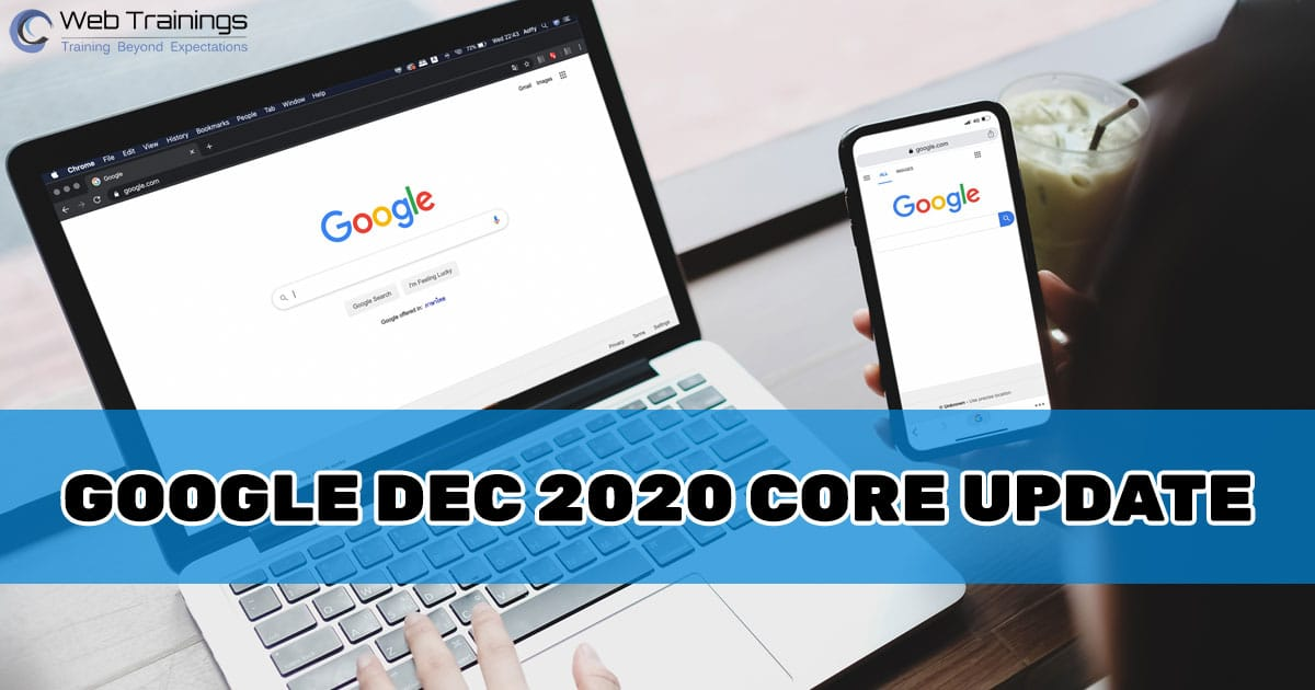 Everything You Need to Know About Dec 2020 Core Update