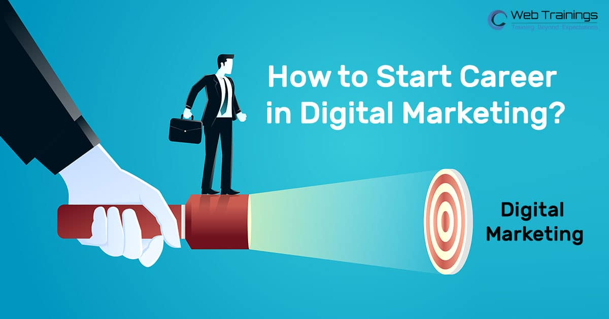 How to Start Career in Digital Marketing [2021]