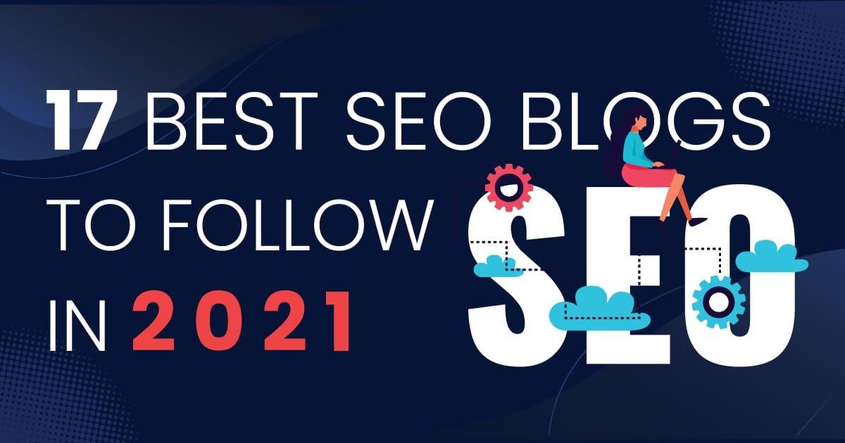 17 Best SEO Blogs To Follow in 2021 | Web Trainings Academy