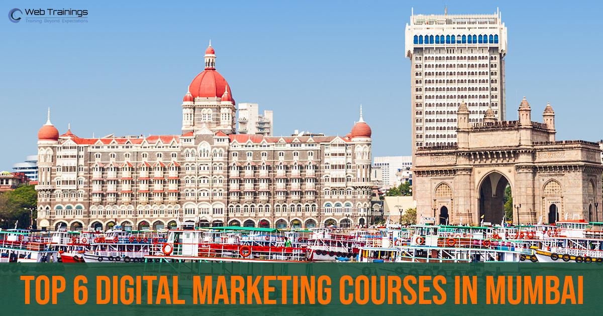 Best 6 Digital Marketing Courses in Mumbai– 2021