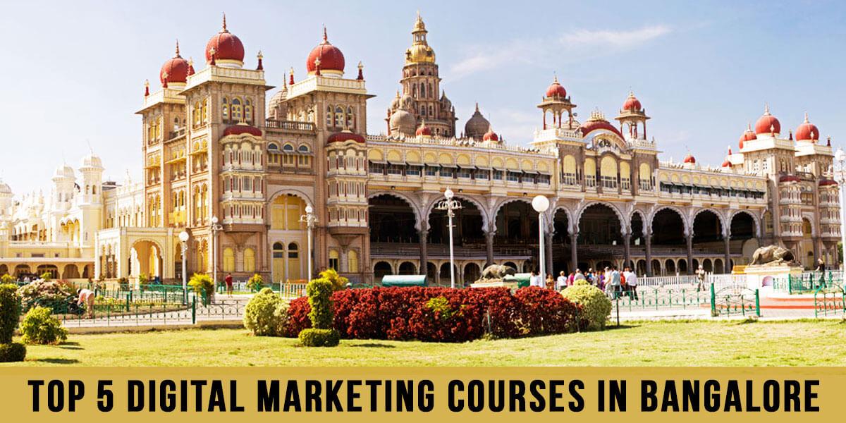 Top 6 Digital Marketing Courses in Bangalore