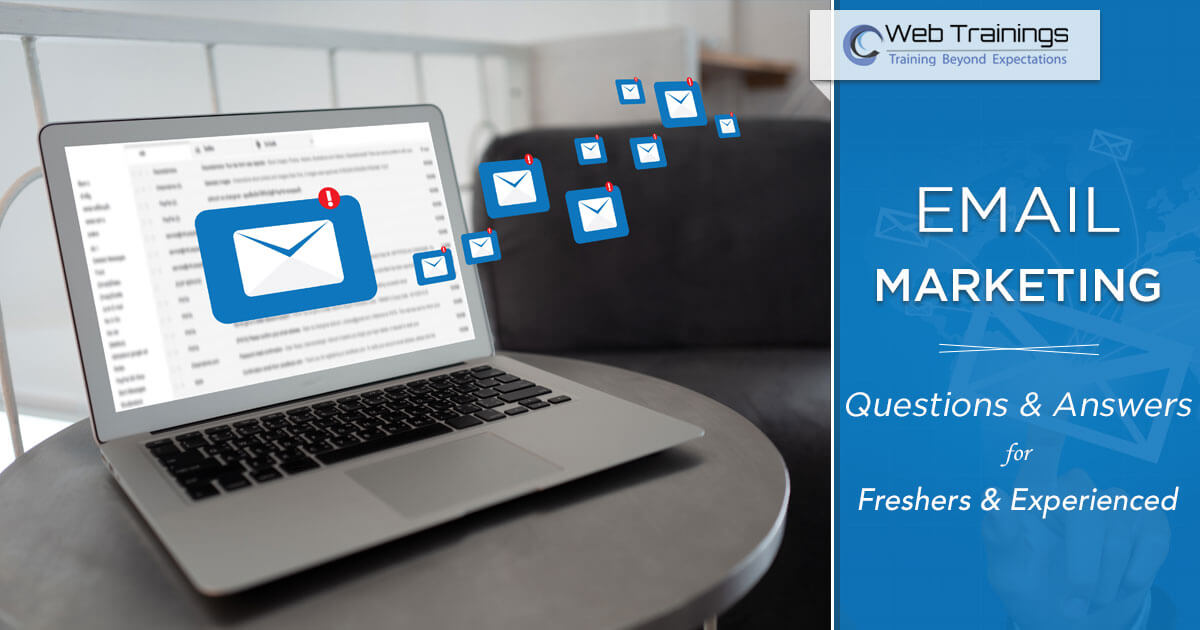Top 20 Email Marketing Questions and Answers for Fresher and Experienced