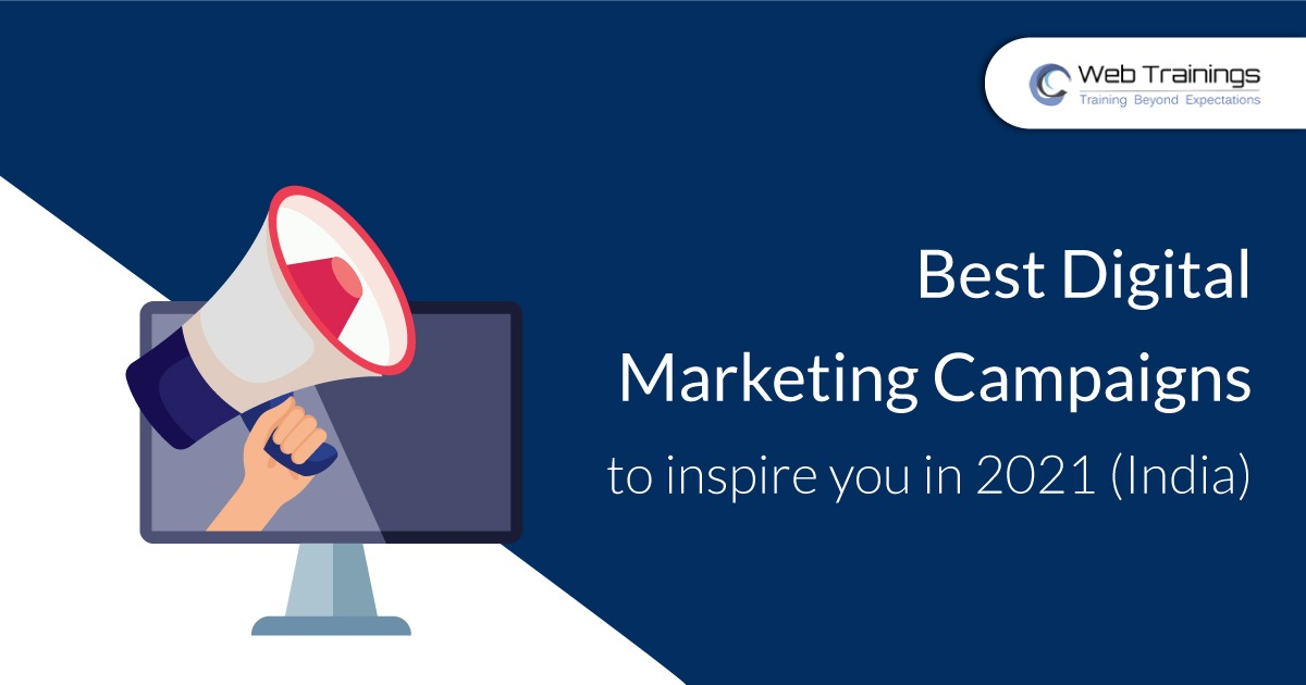 Best Digital Marketing Campaigns To Inspire You in 2021 (India)