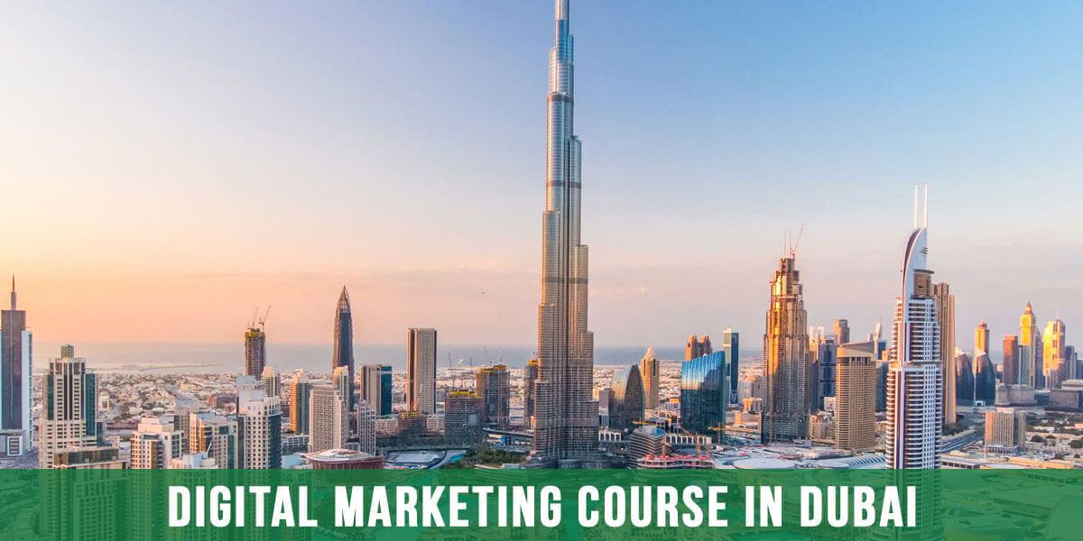 Digital Marketing Course in Dubai – 2021